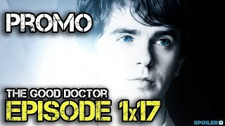 """The Good Doctor 1x17 Promo """"Smile"""""""