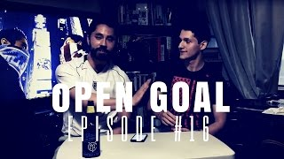Open Goal: Episode #16