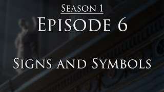 Episode 6 - Signs and Symbols