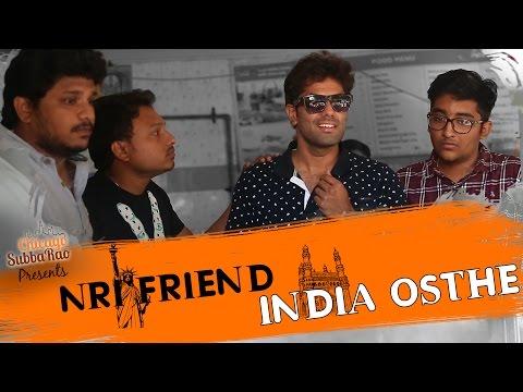 NRI Friend INDIA Osthe    Chicago Subbarao