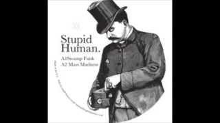 Stupid Human - Swamp Funk - OG Bobby Rush - Do the Do