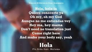 Hola - Maluma & Flo Rida [Letra/Lyrics]