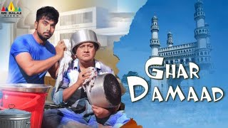 Ghar Damaad Hyderabadi Full Movie   Gullu Dada, Farukh Khan, Preethi Nigam   Sri Balaji Video