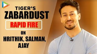 "Tiger Shroff: ""Seeing Hrithik Roshan's HUNGER Even Now, Is Extraordinary""| Rapid Fire| WAR| Salman"