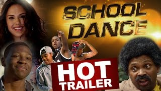 SCHOOL DANCE OFFICIAL GREEN BAND TRAILER- July 2 In Select Theaters, On Demand and Digital HD