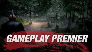 Friday the 13th: The Game World Gameplay Premier!