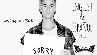 Justin Bieber - Sorry (English & Español Lyrics)