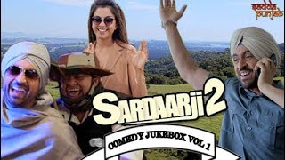 Sardaar Ji 2 Comedy Jukebox Vol 1 | Comedy Scenes | Diljit Dosanjh