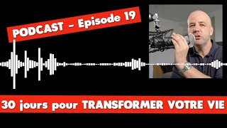 TRANSFORMER VOTRE VIE 19/30 - COACHING DAVID KOMSI