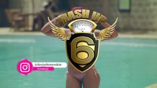 DJ BROWNSKIN - MASH UP 6 (HIGH LEVELS) INTRO