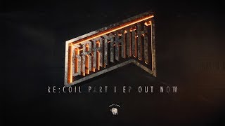 Gramatik - Re:Coil Part I - FULL EP