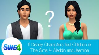 If Disney Characters Had Children In The Sims 4: Aladdin & Jasmine
