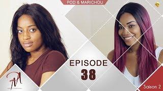 Pod et Marichou - Saison 2 - Episode 38 - VOSTFR