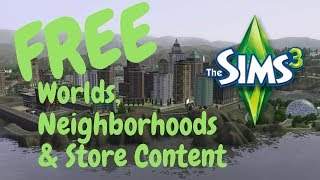 FREE SIMS 3 WORLDS & STORE CONTENT