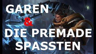 Garen & Die Premade Spassten - Full Gameplay [Deutsch/German] Let's Play League of Legends #266