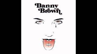 Danny Brown - 30