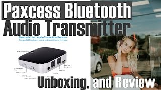 Paxcess Bluetooth Audio Transmitter UNBOXING , Test and REVIEW