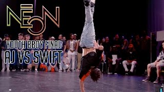 NEON 2016 - YOUTH BBOY FINAL AJ VS SWIFT