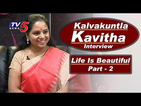 Kalvakuntla Kavitha Interview | TRS MP Kavitha Birthday Special | Life Is Beautiful - 2 | TV5 News