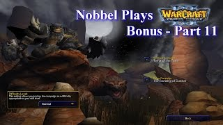 Nobbel Plays: Warcraft 3: The Founding of Durotar - Part 11