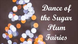 Christmas song: Dance Of The Sugar Plum Fairies