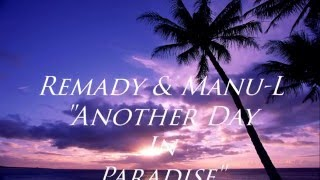 Remady & Manu-L – Another Day In Paradise [NAPISY PL]