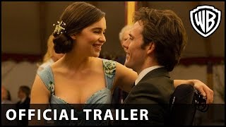 Me Before You – Official Extended Trailer 2 – Official Warner Bros. UK