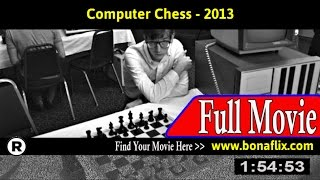 Watch: Computer Chess (2013) Full Movie Online
