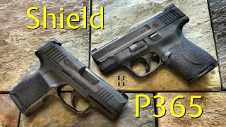 Sig Sauer P365 vs Smith & Wesson Shield 2.0 - If I Could Only Have One....