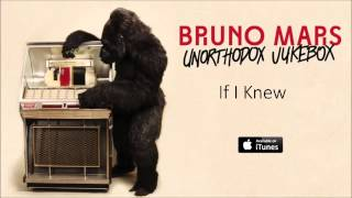 Bruno Mars  If I Knew
