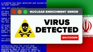 The Virus That Saved The World From Nuclear Iran? STUXNET