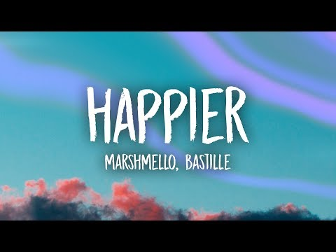 Download Lagu Marshmello, Bastille - Happier (Lyrics) MP3