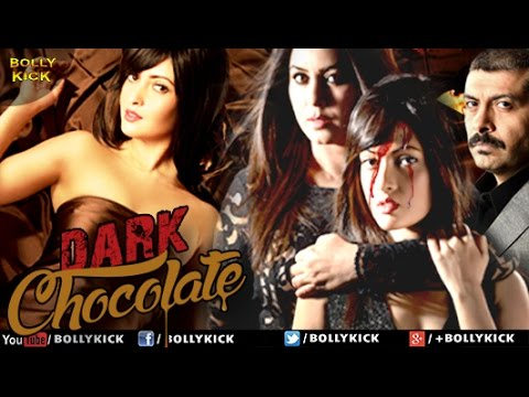 Xxx Mp4 Dark Chocolate Official Trailer Hindi Trailers 2018 Riya Sen 3gp Sex