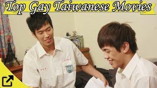 Top 10 Gay Taiwanese Movies 2017 (LGBTQ+)