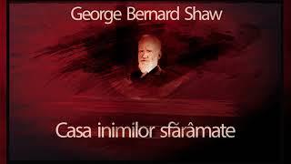 Casa inimilor sfaramate (1973) - George Bernard Shaw