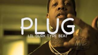 [FREE]🔥 Lil Durk x London On The Track Type Beat 2017 ''PLUG'' (Prod. By T&EBeats x DynastyProd)