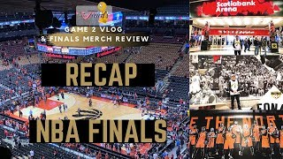 2019 NBA FINALS RECAP VLOG - GAME 2: TORONTO RAPTORS INTRO, MERCH, & SO MUCH MORE!