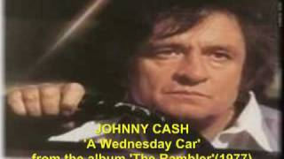 Johnny Cash 'A Wednesday Car' from The Rambler, 1977.mp4