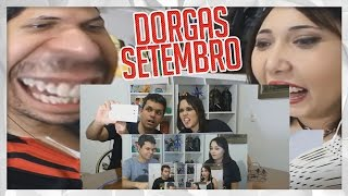 COMPILADO DOS REACTS DE SETEMBRO - DORGAS
