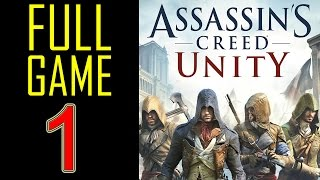 Assassin's Creed Unity Walkthrough part 1 PS4 Gameplay lets play playthrough - No Commentary
