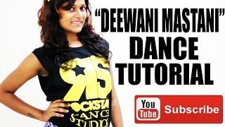 Deewani Mastani Full Song Dance Tutorial Video