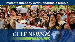 Protests intensify over Sabarimala temple - GN Headlines