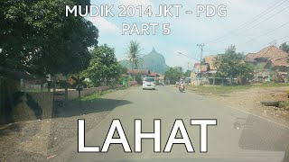 Tour de Sumatera Part 5 Enim - Lahat - Tebing Tnggi