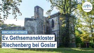 Zu Gast im ev. Gethsemanekloster Riechenberg bei Goslar