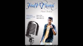 Jodi Tumi - Nasif Oni Ft. Abid Shetol (Audio)