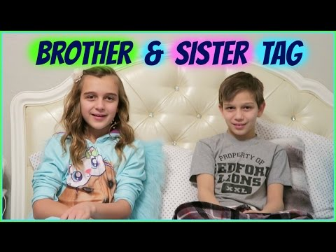 SIBLING TAG BROTHER & SISTER TAG KIDS EDITION
