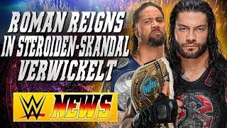 Roman Reigns in Steroiden-Vorfall verwickelt, Jey Uso festgenommen | WWE NEWS 6/2018