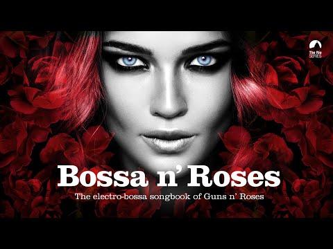 Bossa n Roses Bossanova Covers