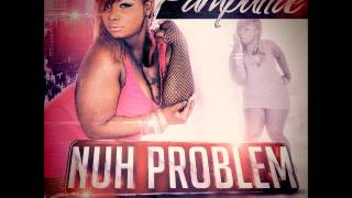 Pamputtae - Nuh Problem {RADIO EDIT} Donsome Records LLC - April 2014