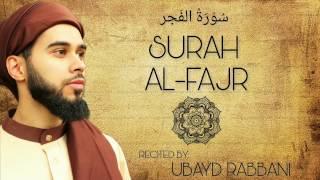 SURAH AL-FAJR | سُوۡرَةُ الفَجر | POWERFUL | REFLECT | Ubayd Rabbani